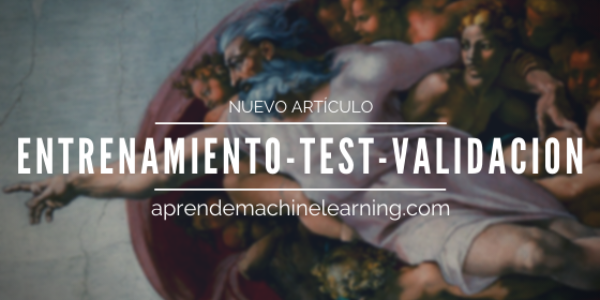 Sets de Entrenamiento, Test y Validación